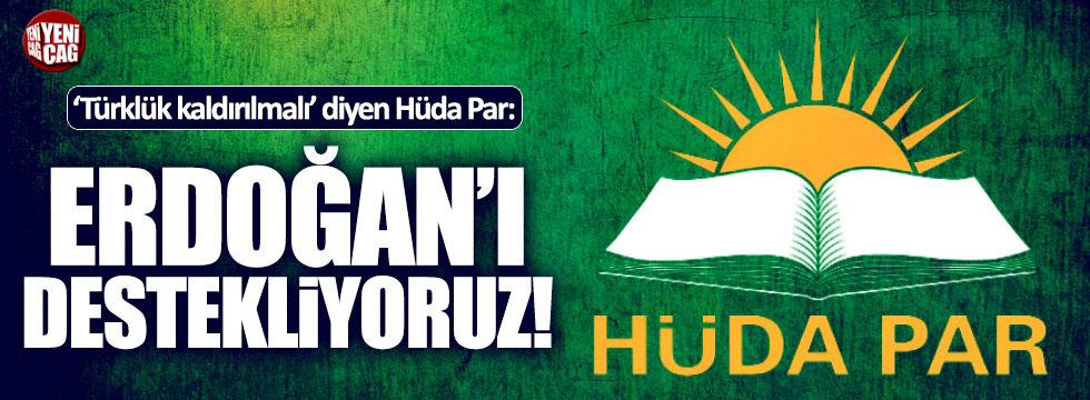 """HÜDA PAR dedikodulara noktayı koydu: """"Erdoğan'ı destekleyeceğiz!"""""""