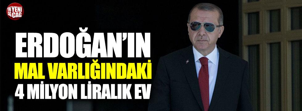 Erdoğan'ın 4 milyon liralık evi de listede