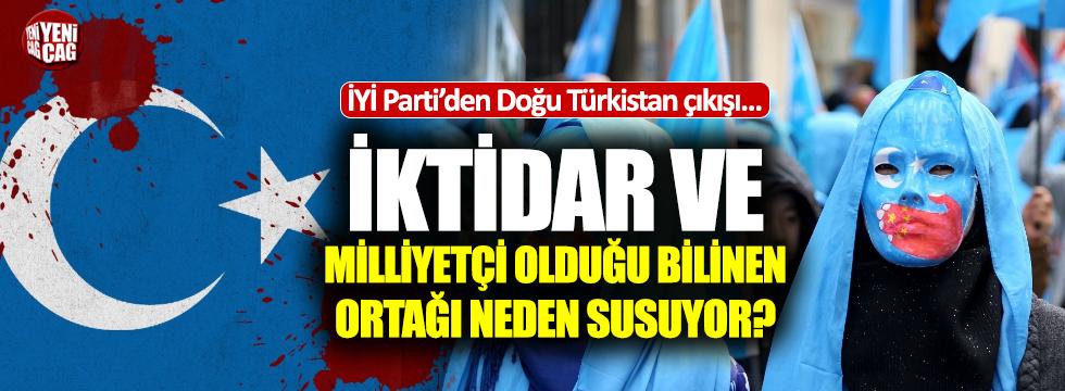 İYİ Parti'den Doğu Türkistan çıkışı