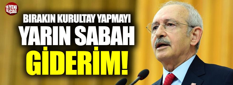 """Kılıçdaroğlu: """"Sabaha bırakır giderim"""""""