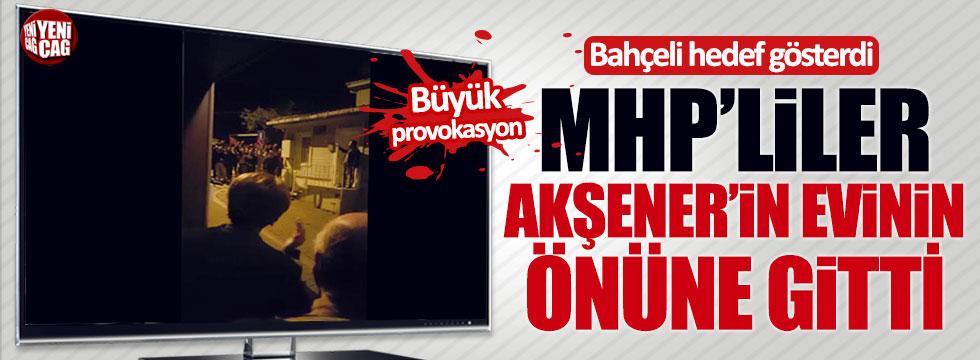 Akşener'in evinin önünde büyük provokasyon