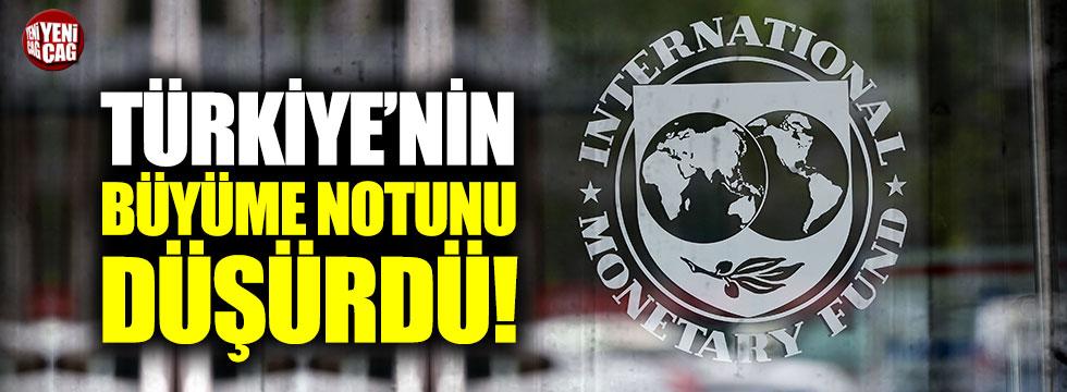 IMF, Türkiye'nin büyüme notunu düşürdü!