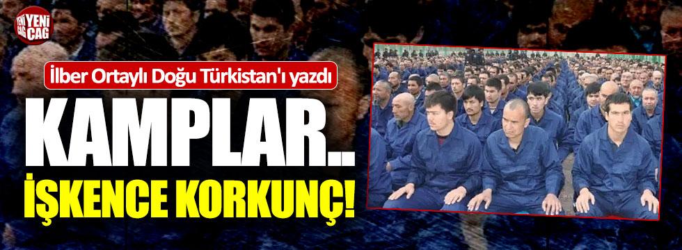İlber Ortaylı Doğu Türkistan'daki Çin zulmünü yazdı
