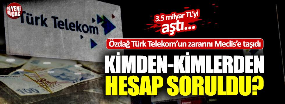 Ümit Özdağ Türk Telekom'daki zararı Meclis'e taşıdı
