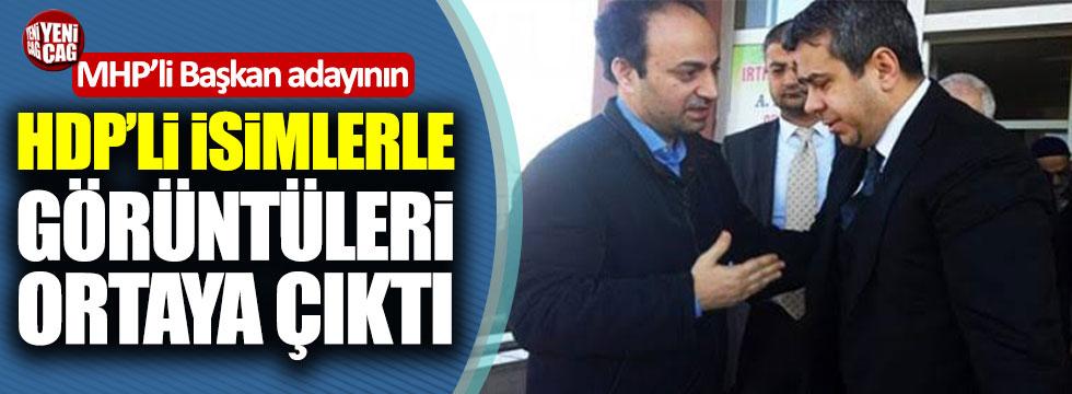 MHP'nin Belediye Başkan adayının HDP'lilerle görüntüleri ortaya çıktı