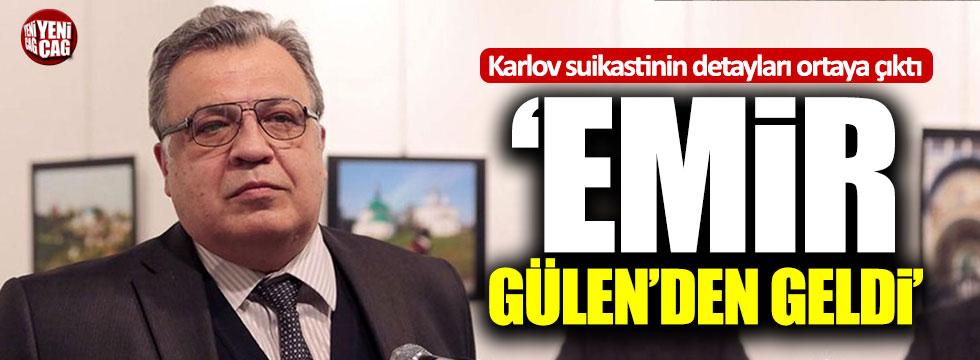 Karlov suikasti: Emir Gülen'den geldi