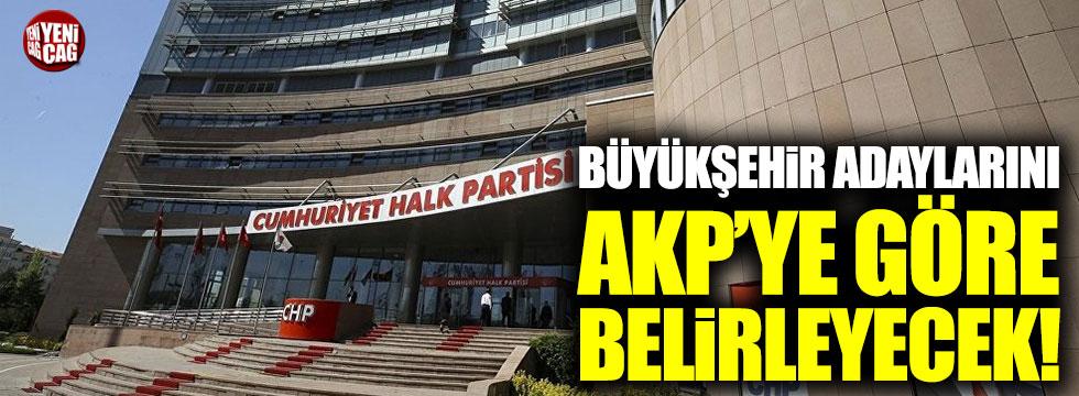 CHP, büyükşehirlerde AKP'nin adaylarına göre hareket edecek!
