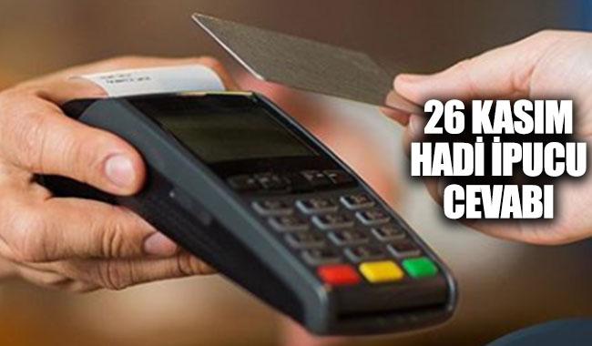 Kartınızı pos makinesine göstererek ödeme teknolojisi adı? Hadi İpucu