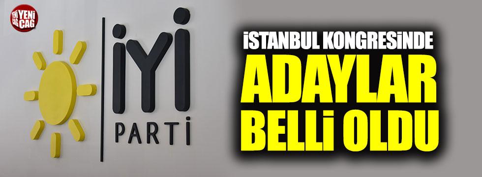 İYİ Parti İstanbul il kongresinde adaylar belli oldu