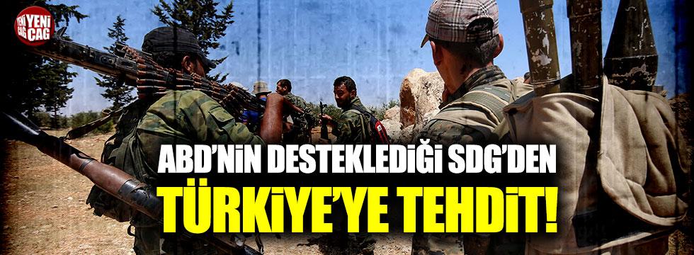 SDG'den Türkiye'ye tehdit!