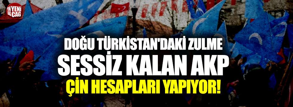 Doğu Türkistan'daki zulme sessiz kalan AKP'den Çin planı