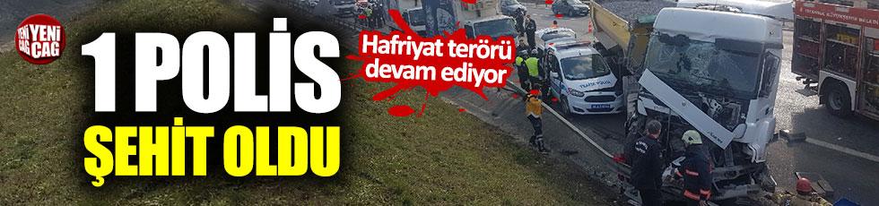 Hafriyat kamyonunun çarptığı polis şehit oldu