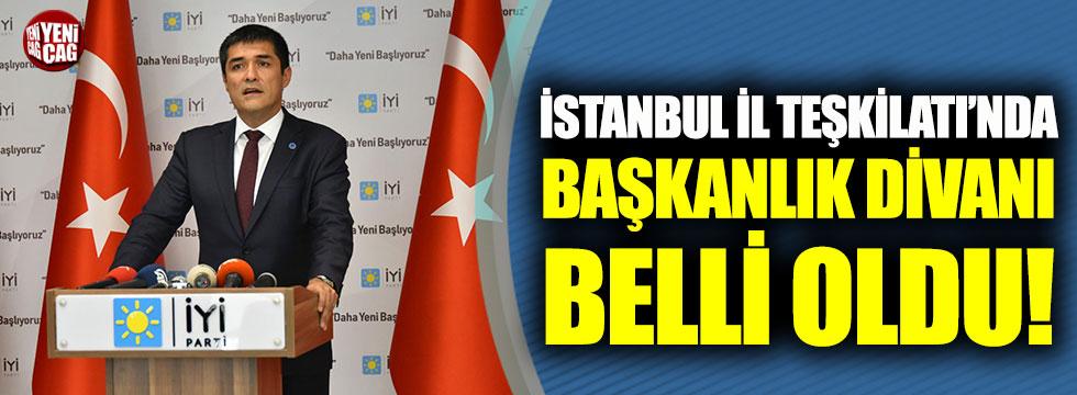 İYİ Parti İstanbul İl Teşkilatı'nda Başkanlık Divanı belli oldu