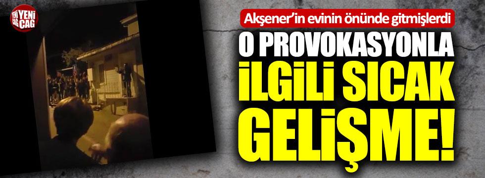 Akşener'in evinin önündeki provokasyon davası ertelendi
