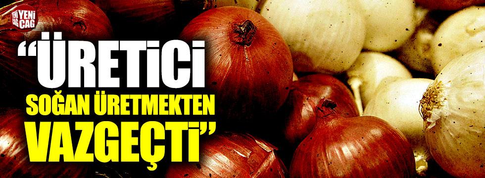 """Orhan Sarıbal: """"Üretici soğan üretmekten vazgeçti"""""""