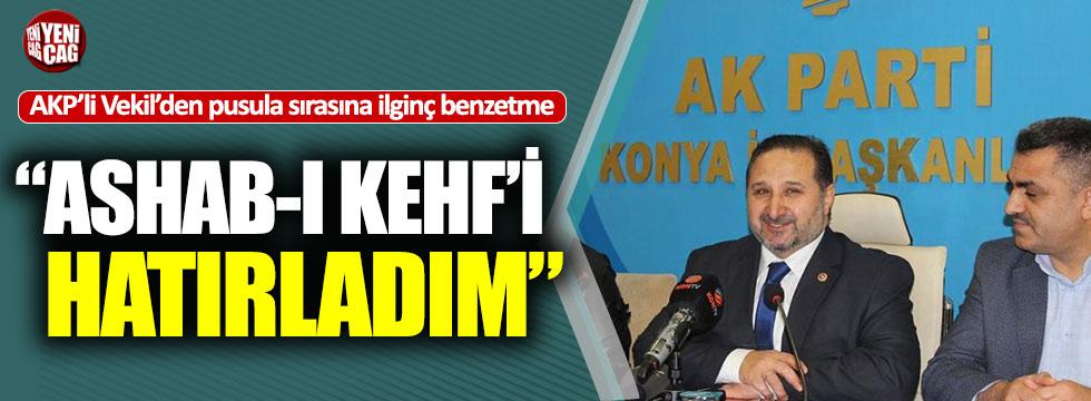 """AKP'li vekilden ilginç oy pusulası çıkışı, """"Ashab-ı Kehf"""""""