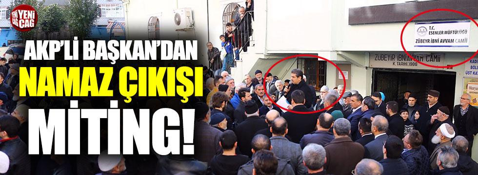 AKP'li Başkan'dan cami önünde miting