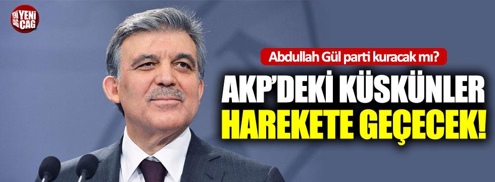 Yeni parti iddiaları AKP'yi hareketlendirdi: Küskünler Abdullah Gül'ün safına mı geçiyor?