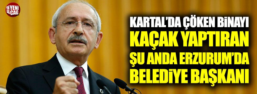 """""""Kartal'da çöken binayı kaçak yaptıran, şu anda Erzurum'da belediye başkanı"""""""