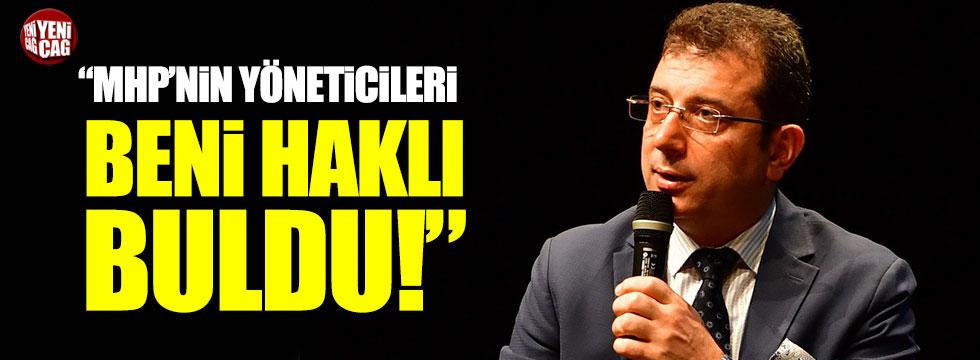 """Ekrem İmamoğlu: """"MHP yöneticileri beni haklı buldu"""""""