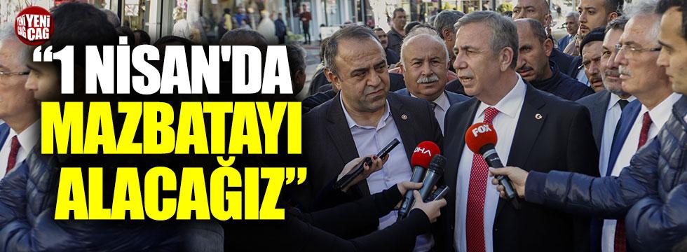 """Mansur Yavaş: """"Ankara kararını vermiş"""""""