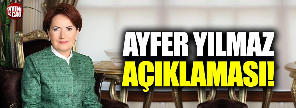 Akşener'den Ayfer Yılmaz açıklaması!