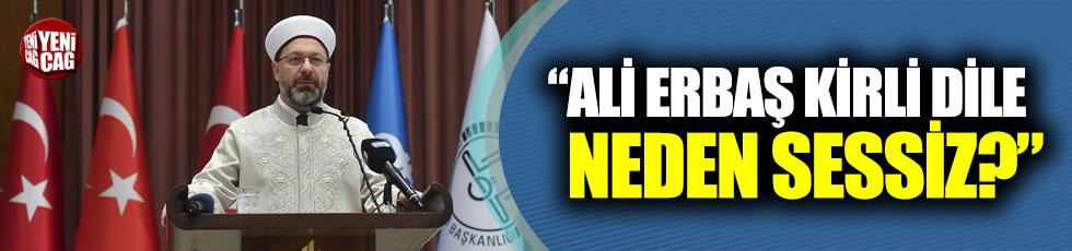 """Yokuş: """"Ali Erbaş kirli dile neden sessiz?"""""""