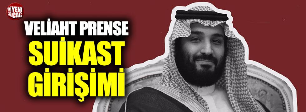 Suudi Arabistan Veliaht Prensi Muhammed bin Selman'a suikast girişimi