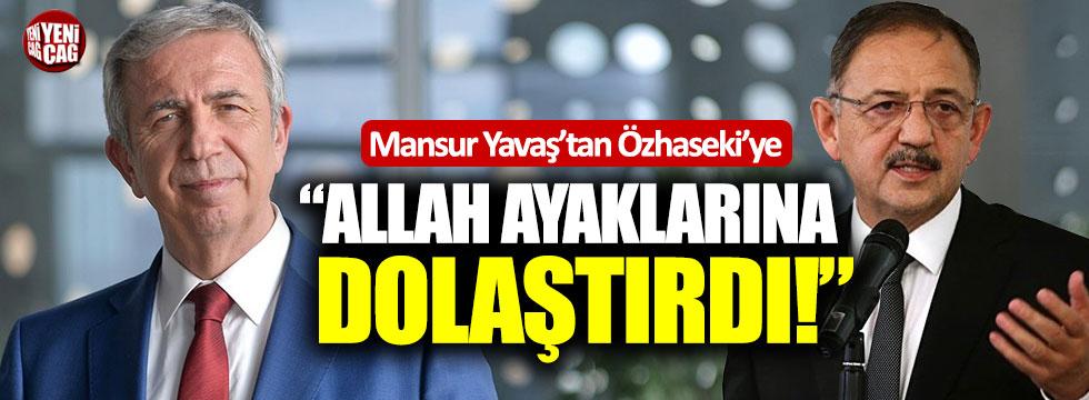 """Mansur Yavaş'tan Özhaseki'ye: """"Allah ayaklarına dolaştırdı"""""""