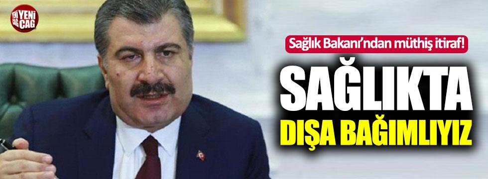 """Sağlık Bakanı Fahrettin Koca: """"Sağlıkta dışa bağımlıyız"""""""
