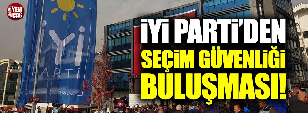 İYİ Parti İstanbul'da seçim güvenliği buluşması