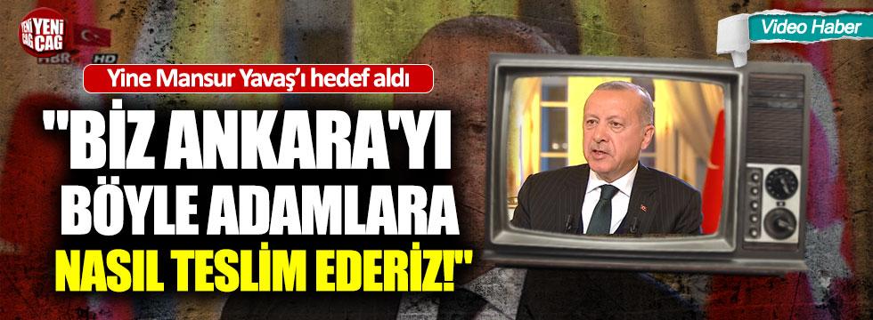 Cumhurbaşkanı Erdoğan yine Mansur Yavaş'ı hedef aldı
