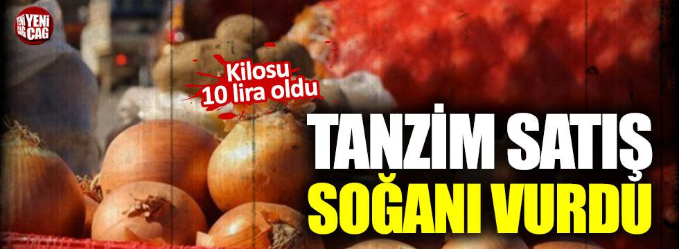 Tanzim satış soğanı vurdu, kilosu 10 lira oldu