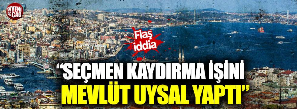 """CHP'den flaş iddia: """"Seçmen kaydırma işini Mevlüt Uysal yaptı"""""""