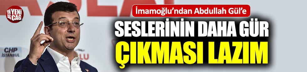 Ekrem İmamoğlu'ndan Abdullah Gül'e yanıt