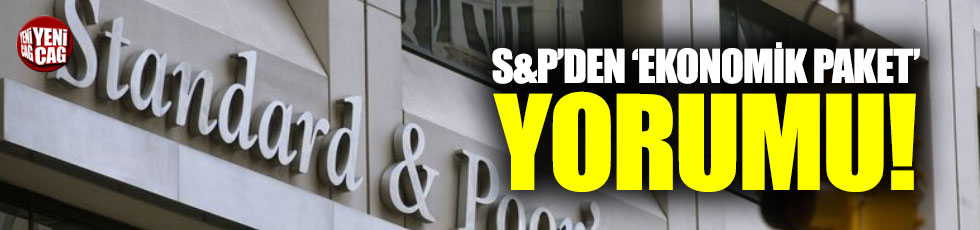 """S&P'den Türkiye yorumu: """"Yeterli değil"""""""