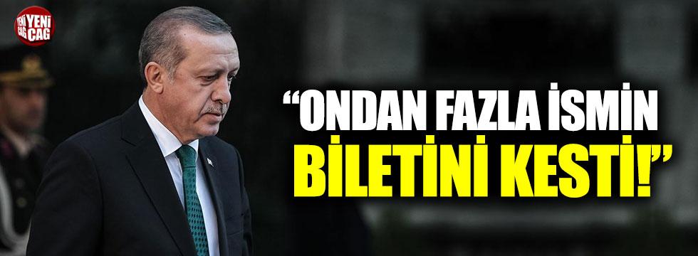 """""""Cumhurbaşkanı Erdoğan ondan fazla ismin biletini kesti"""""""