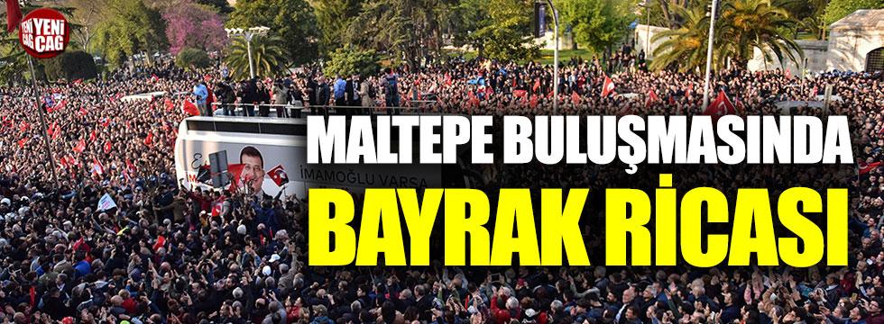 İmamoğlu'ndan Maltepe buluşmasında bayrak ricası