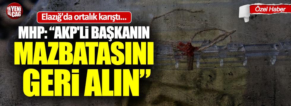 """Elazığ'da AKP-MHP krizi: """"Mazbatasını geri alın"""""""