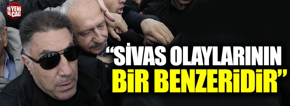 """CHP'li Gök: """"Sivas olaylarının bir benzeridir"""""""