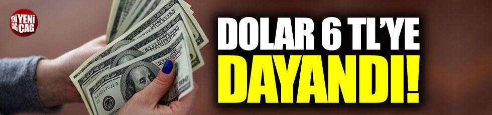 Dolar 6 TL'ye dayandı!