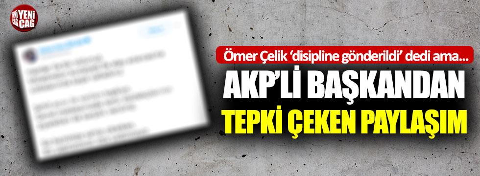 AKP Ankara İl Başkanı'ndan tepki çeken paylaşım