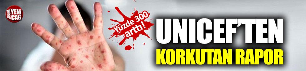 UNICEF'ten korkutan rapor!