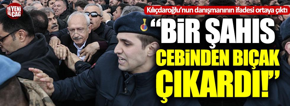 """Kılıçdaroğlu'nun danışmanı: """"Bir şahıs cebinden bıçak çıkardı"""""""