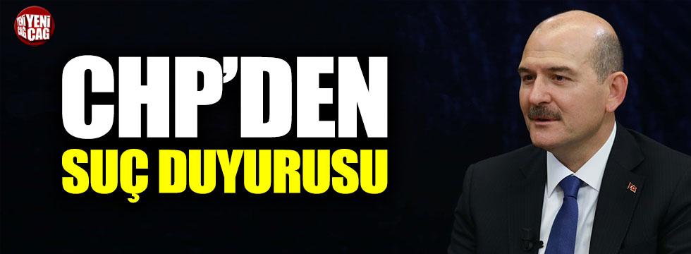 CHP, Soylu hakkında suç duyurusunda bulundu