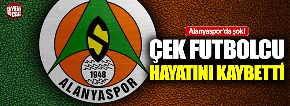 Alanyaspor'da şok! Çek futbolcu hayatını kaybetti