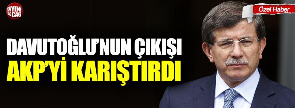 Davutoğlu'nun çıkışı AKP'yi karıştırdı!