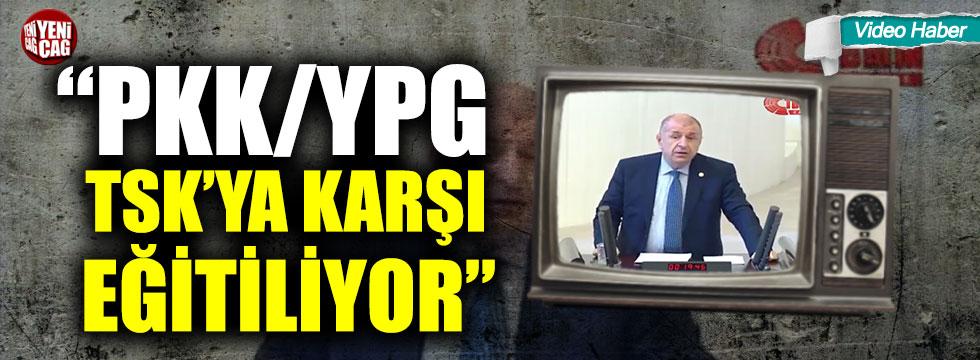 """Ümit Özdağ: """"PKK/YPG, TSK'ya karşı eğitiliyor"""""""