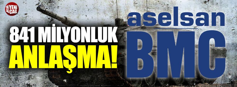 Aselsan ile BMC arasında 841 milyon Euroluk anlaşma!