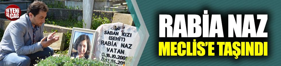 Rabia Naz'ın ölümü TBMM gündemine taşındı